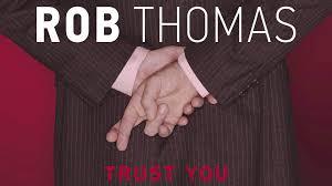 trust rob